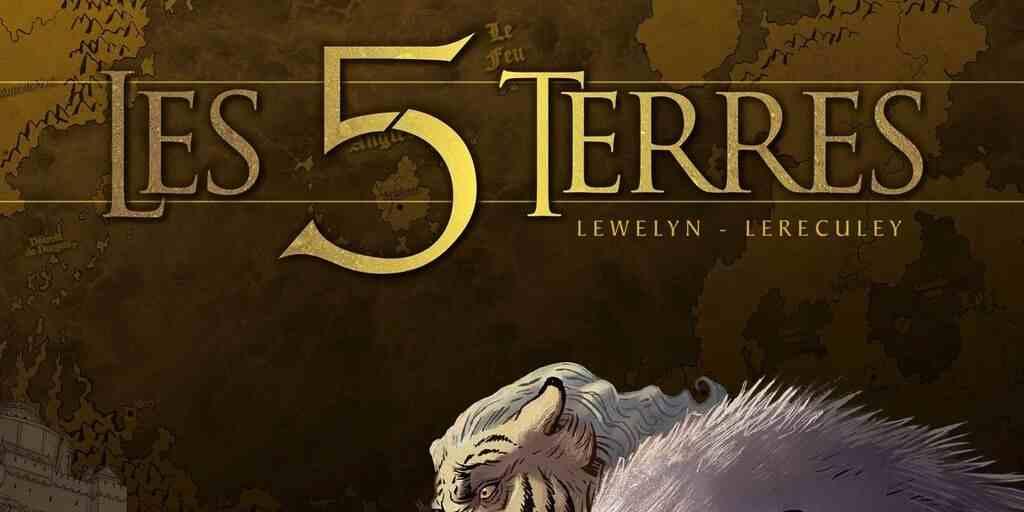 5 Terres (Les), tome 1 : De Toutes mes forces – Lewelyn et Jérôme Lereculey