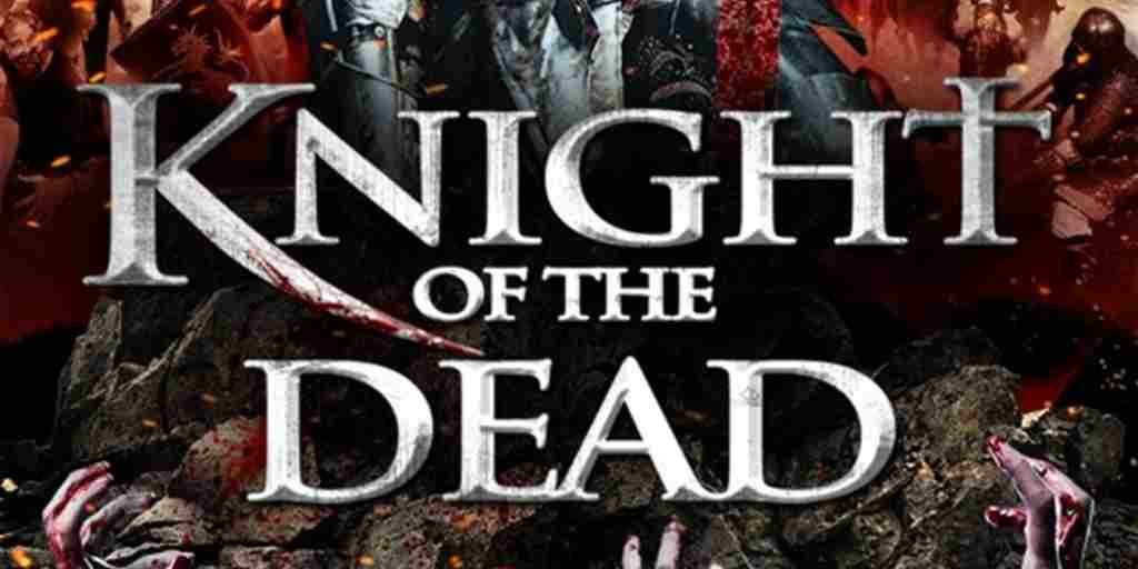 Knight of the Dead – Mark Atkins