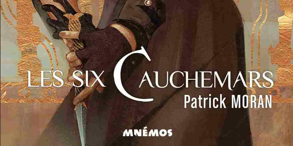 Six Cauchemars (Les) – Patrick Moran